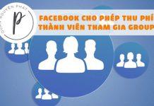 Facebook cho phép quản trị viên thu phí thành viên tham gia Group từ 4,99 - 29,99 USD/tháng