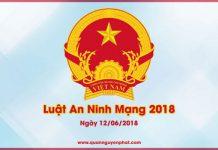 Luật An Ninh Mạng 2018 - toàn văn được Quốc Hội thông qua 12/6/2018