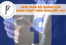 Facebook Update - Tính năng mới: Xem toàn bộ quảng cáo đang chạy trên fanpage bất kỳ