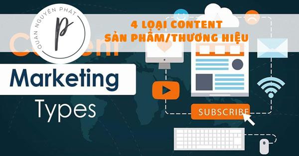 4 loại content chính thương hiệu/sản phẩm nào cũng phải có