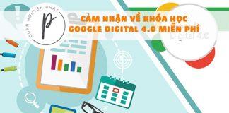 Cảm nhận về khóa học Google Digital 4.0 miễn phí do VCCI tài trợ