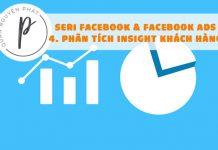 Seri Facebook & Facebook Ads - Bài 4: Phân tích insight khách hàng, user