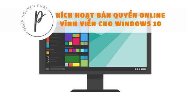 Share Tool Kích hoạt bản quyền Online vĩnh viễn cho Windows 10 - version 3