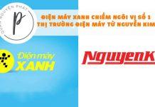 Vũ Khí hạng nặng nào của Điện Máy Xanh kết liễu ngôi vị số 1 của Nguyễn Kim?