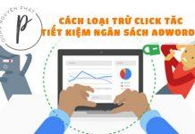 Cách chống click tặc (click chuột không hợp lệ) trong Google Adwords - Tiết kiệm ngân sách Adwords