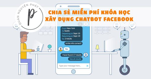 Khóa học Xây dựng chatbot Facebook trong 2 giờ- tự động trả lời khách hàng qua Messenger