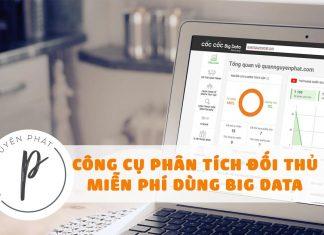 Công cụ phân tích đối thủ cạnh tranh miễn phí dùng Big Data của Cốc Cốc