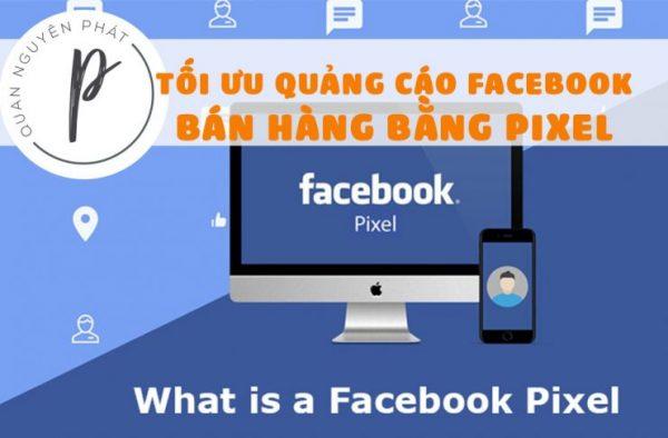 Hướng dẫn sử dụng Facebook Pixel (mới) tối ưu quảng cáo Shop bán hàng