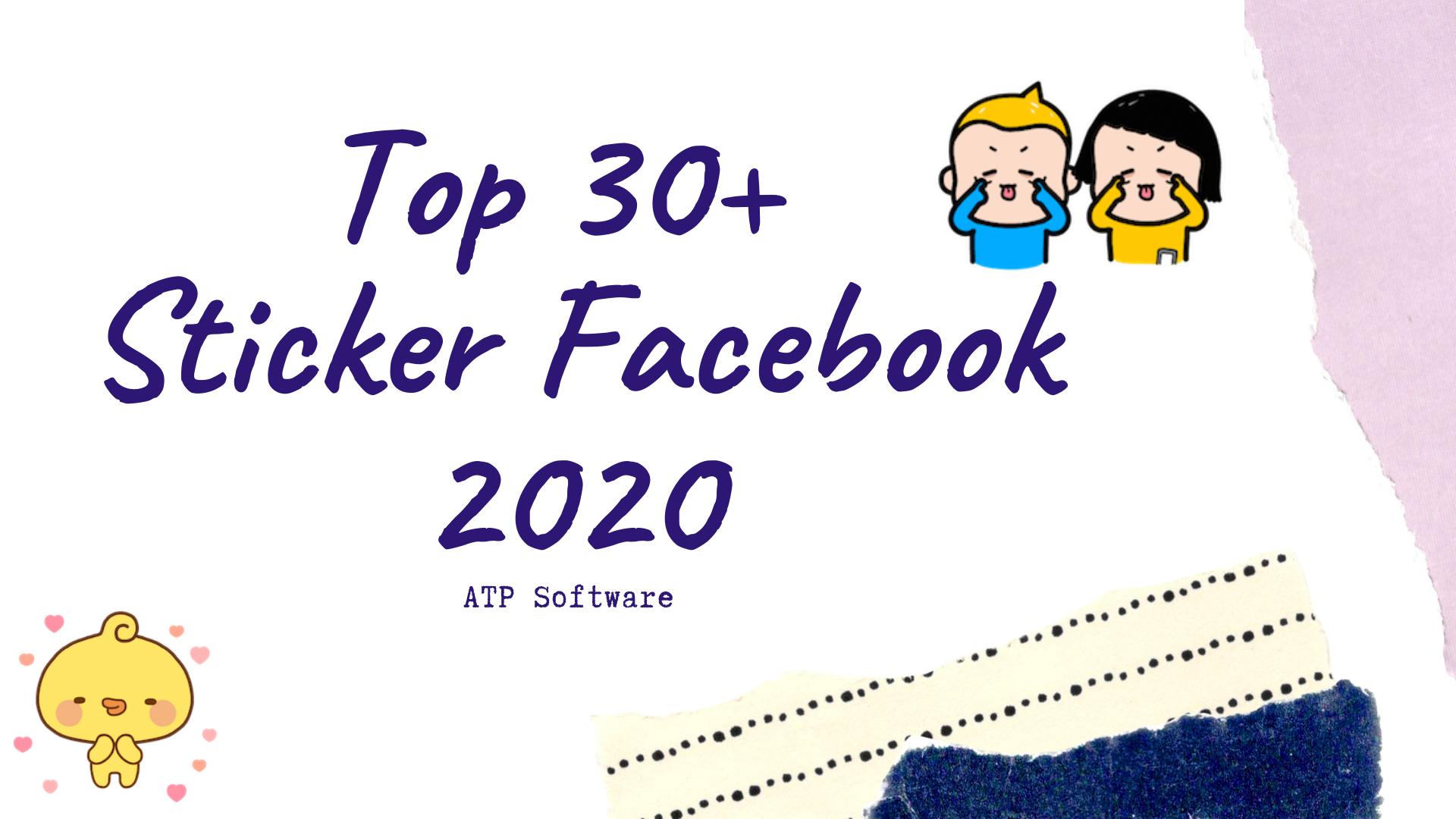 Top 30+ Sticker Facebook đáng yêu nhất 2020