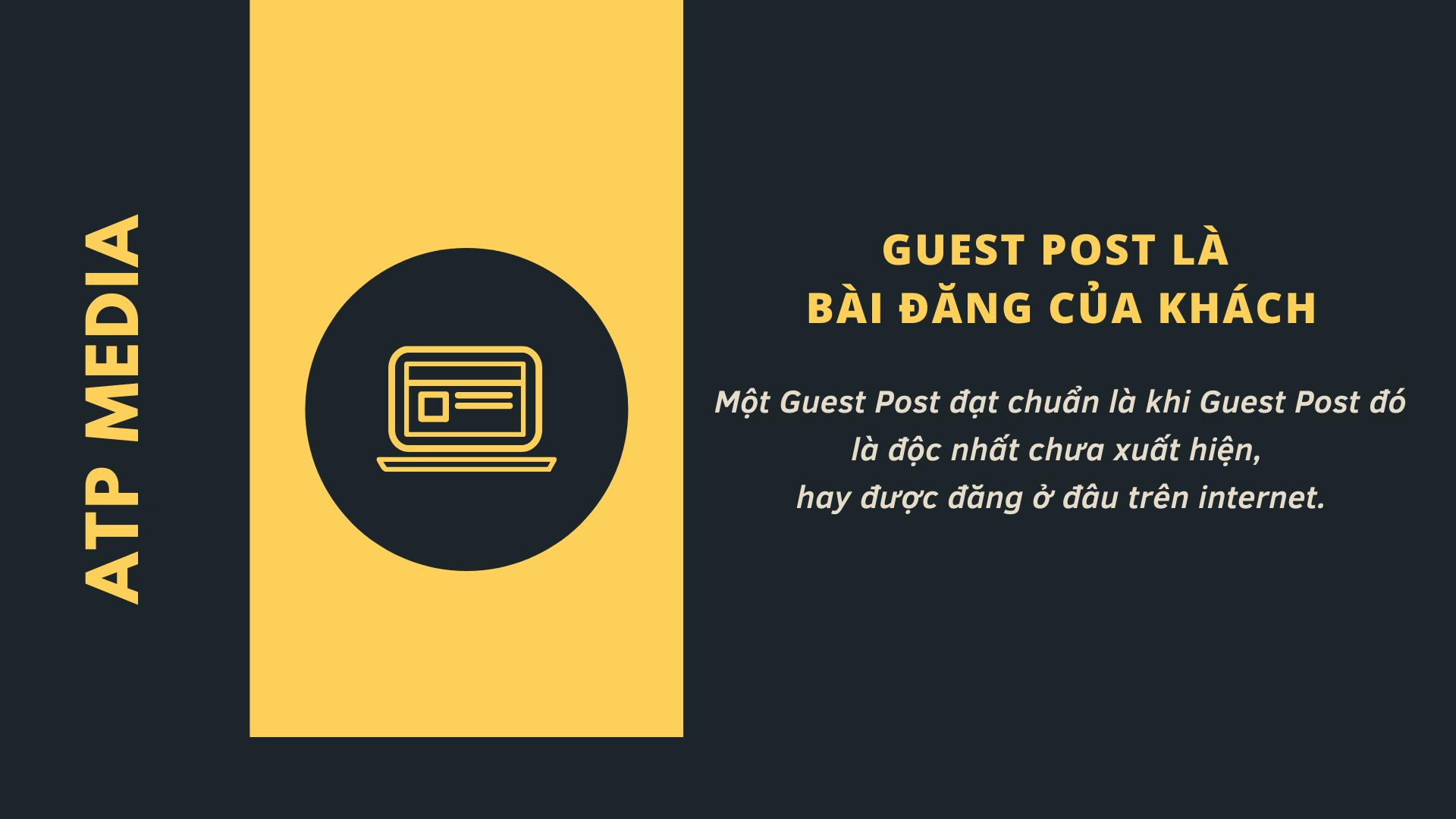 Guest Post cần là độc nhất chưa xuất hiện, hay được đăng ở đâu trên interne
