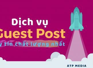 Dịch vụ Guest Post uy tín chất lượng nhất