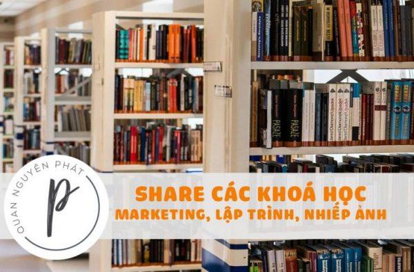 Share một số khoá học Marketing, SEO, lập trình, nhiếp ảnh... đang được miễn phí từ các website nổi tiếng