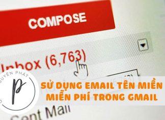 Sử dụng email tên miền riêng miễn phí với Gmail